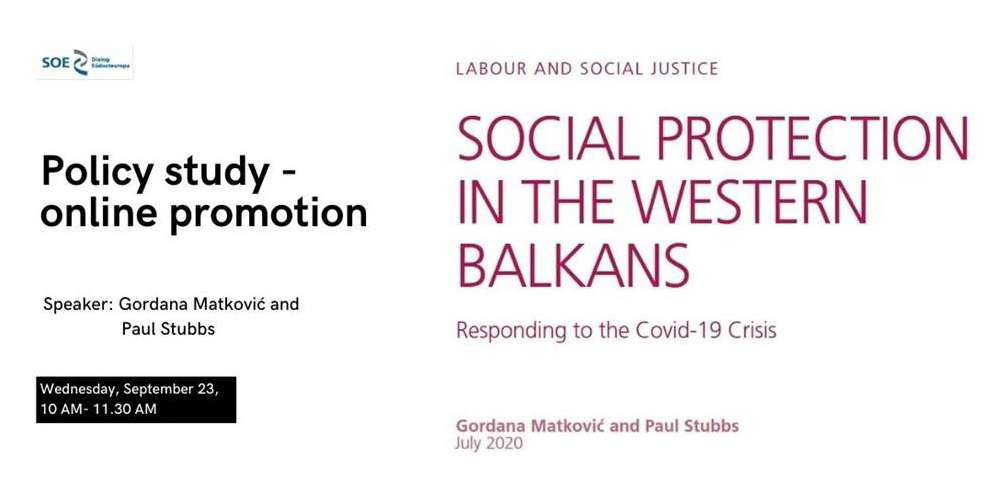 """Online Promotion of Policy Study """"Social Protection in the Western Balkans – Responding to the COVID-19 Crisis"""""""